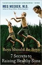 Boys Should Be Boys Publisher: Ballantine Books