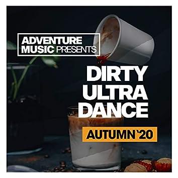 Dirty Ultra Dance (Autumn '20)