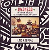Kwanzaa: An African-American Celebration of Culture and Cooking