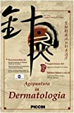 Agopuntura in dermatologia. DVD