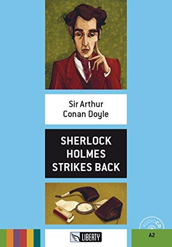 Sherlock Holmes strikes back. Con File audio per il download