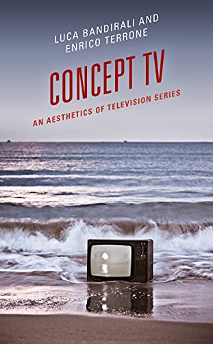 Concept TV: An Aesthetics of Television Series