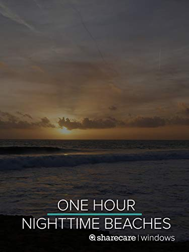 One Hour Nighttime Beaches for sleep