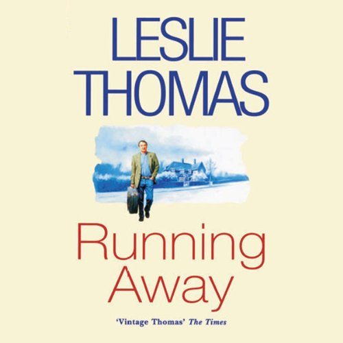Running Away                   By:                                                                                                                                 Leslie Thomas                               Narrated by:                                                                                                                                 Christopher Timothy                      Length: 3 hrs and 15 mins     5 ratings     Overall 2.4