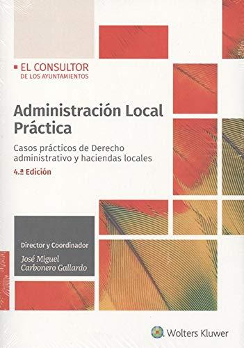 Administración Local Práctica. Casos Prácticos De Derecho