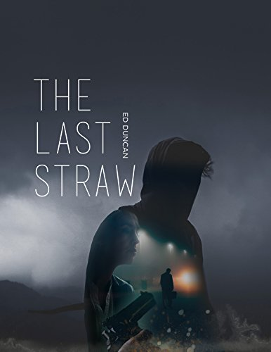 The Last Straw (Pigeon-Blood Red Book 2) by [Ed Duncan, Donna Rich]