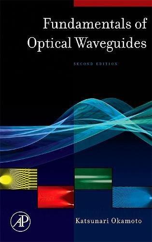 Compare Textbook Prices for Fundamentals of Optical Waveguides Optics & Photonics Series 2 Edition ISBN 9780125250962 by Okamoto, Katsunari