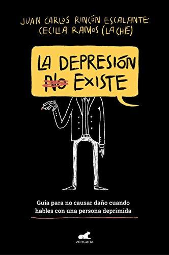 La depresión (no) existe (Libro práctico)