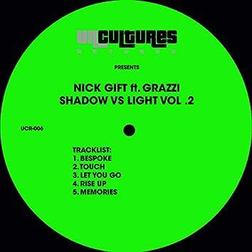 Shadow vs. Light, Vol. 2 (feat. Grazzi)
