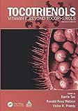 Tocotrienols: Vitamin E Beyond Tocopherols, Second Edition