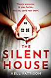 The Silent House: The gripping mystery that will keep you up all night (English Edition)