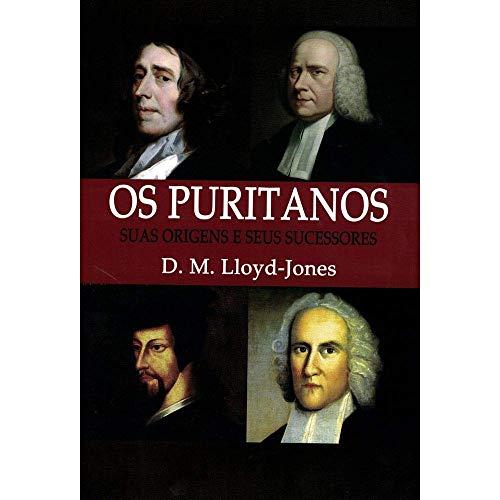 os puritanos suas origens e seus sucessores