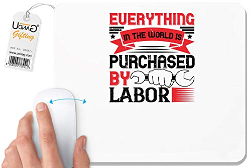 UDNAG White Mousepad 'Labor | 01.Everything in The World is Purchased by Labor' for Computer/PC/Laptop [230 x 200 x 5mm]