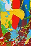 Abstract Joy IV: Sketchbook, 80 Pages, 6'x9' [15.24cmx22.86cm] (Abstract Joy Sketchbooks)