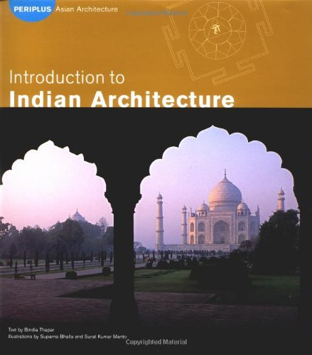 Introduction to Indian Architecture (Periplus Asian Architecture Series)
