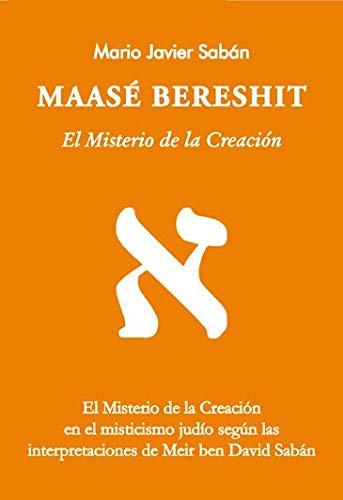 MAASE BERESHIT El Misterio de la Cre