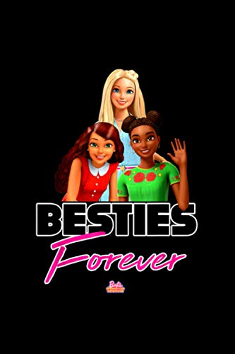 Barbie Dreamhouse Adventures Besties Forever 6''x9'' in 114 Pages Journal Notebook