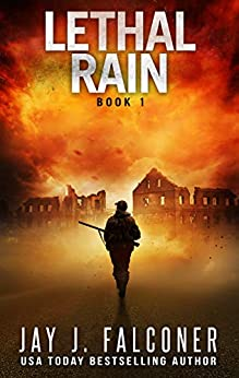 Lethal Rain (A Post-Apocalyptic EMP Survival Thriller Book 1) by [Jay J. Falconer]