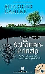 Schattenprinzip - Dr. Rüdiger Dahlke