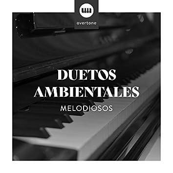 Duetos Ambientales Melodiosos