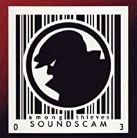 Soundscan by Among Thieves (2003-05-28)