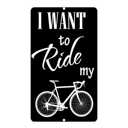 No/Brand Tin Sign Warning Sign I Want to Ride My Bike Room Metal Poster Wall Decor