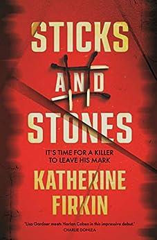 Sticks and Stones by [Katherine Firkin]