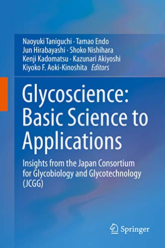 Glycoscience: Basic Science to Applications: Insights from the Japan Consortium for Glycobiology and