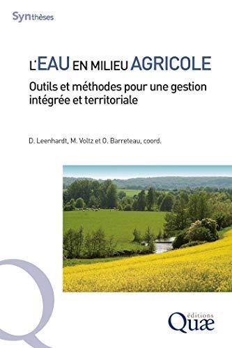 Couverture du livre L'eau en milieu agricole: Outils et méthodes pour une gestion intégrée et territoriale