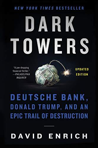 Dark Towers: Deutsche Bank, Donald …