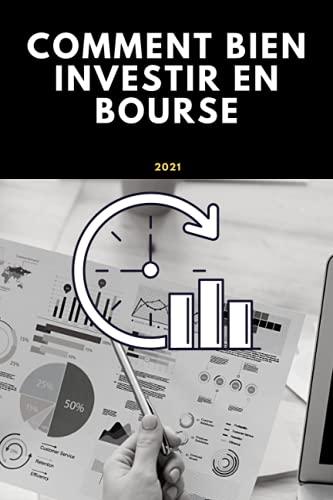 Comment bien investir en Bourse: c'est un livre pour notes votre idee dans domain bourse / Comment bien investir en Bourse / Carnet de notes