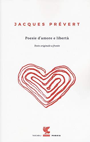 Poesie d'amore e libertà. Testo francese a fronte