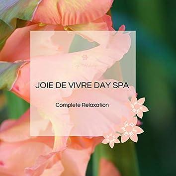 Joie De Vivre Day Spa - Complete Relaxation