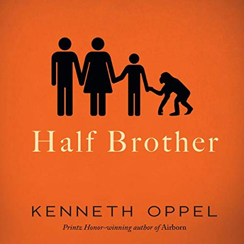 Half Brother                   By:                                                                                                                                 Kenneth Oppel                               Narrated by:                                                                                                                                 Daniel di Tomasso                      Length: 9 hrs and 8 mins     56 ratings     Overall 4.3