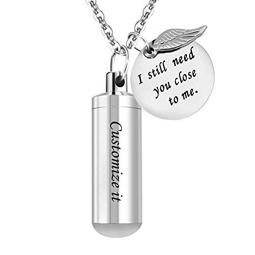 Dletay Customized Cremation Jewelry Urn Necklace Pet Memorial Ash Holder Necklace with Angel Wing Charm Memorial Keepsake-I Still Need You Close to Me