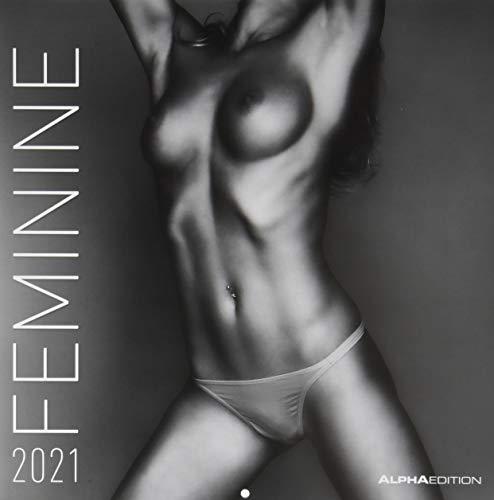 Feminine 2021 - Broschürenkalender 30x30 cm (30x60 geöffnet) - Feminin - Bild-Kalender - Erotikkalender - Wandplaner - mit Platz für Notizen - Alpha Edition