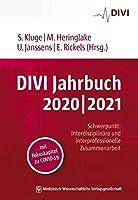 """DIVI Jahrbuch 2020/2021: Schwerpunkt """"Interdisziplinaere und interprofessionelle Zusammenarbeit""""mit Fokuskapitel zu COVID-19"""