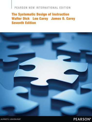 Amazon Com The Systematic Design Of Instruction Pearson New International Edition An Introductory Text For The 21st Century Ebook Dick Walter Carey Lou Carey James O Kindle Store
