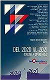 Del 2020 al 2021: Treinta opiniones