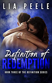 Definition of Redemption: Book Three of the Definition series by [Lia Peele]
