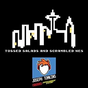 Tossed Salads & Scrambled NES