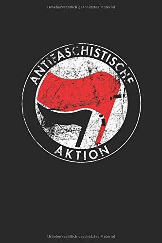 Antifaschistische Aktion: Notizbuch, liniert, 117 Seiten, A5