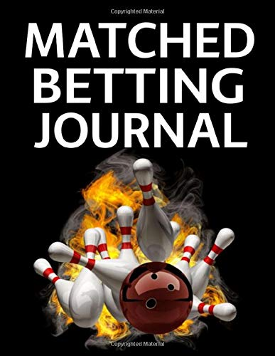 Matched Betting Journal: Keep Betting Records and History to Increase your Profits
