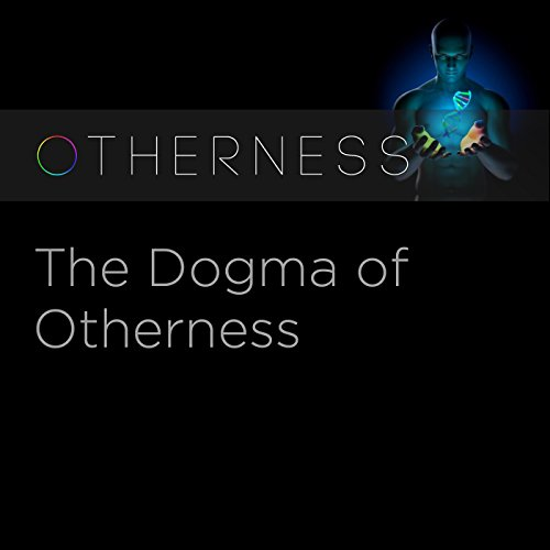 The Dogma of Otherness audiobook cover art
