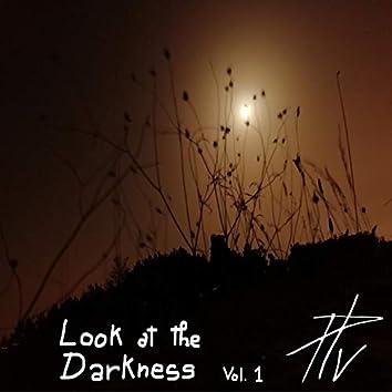 Look at the Darkenss Vol.1