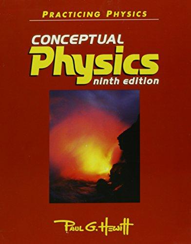 Practicing Physics Conceptual Physics Ninth Edition