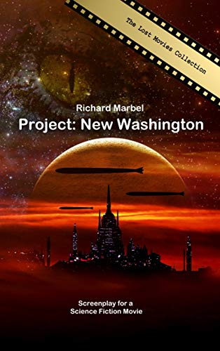 Project: New Washington: The Lost Movies Collection