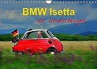 BMW Isetta - Die Knutschkugel (Wandkalender 2022 DIN A4 quer): zum knutschen dieser kleine Schlaglochsucher (Monatskalender, 14 Seiten )