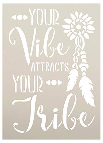 Your Vibe Attracts Your Tribe Stencil with Feathers by StudioR12 | DIY Boho Embellished Home Decor | Tribal Script Word Art | Paint Wood Sign | Reusable Mylar Template | Select Size (9 x 6.5 inch)