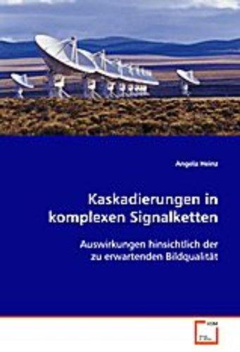 Heinz Angela: Kaskadierungen in komplexen Signalketten